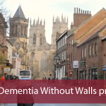 York Dementia Without Walls project