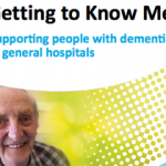 Getting to Know Me: Supporting people with dementia in general hospitals