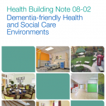 Dementia-friendly health and social care environments