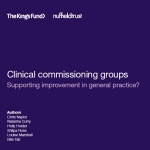 Clinical Commissioning Groups: Supporting improvement in general practice?
