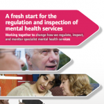 A fresh start for the regulation and inspection of mental health services