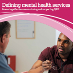 Defining mental health services: promoting effective commissioning and supporting QIPP