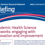 Academic Health Science Networks: engaging with innovation and improvement