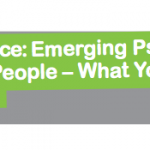 Emerging psychosis and young people - what you need to know
