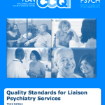 Quality Standards for Liaison Psychiatry Services